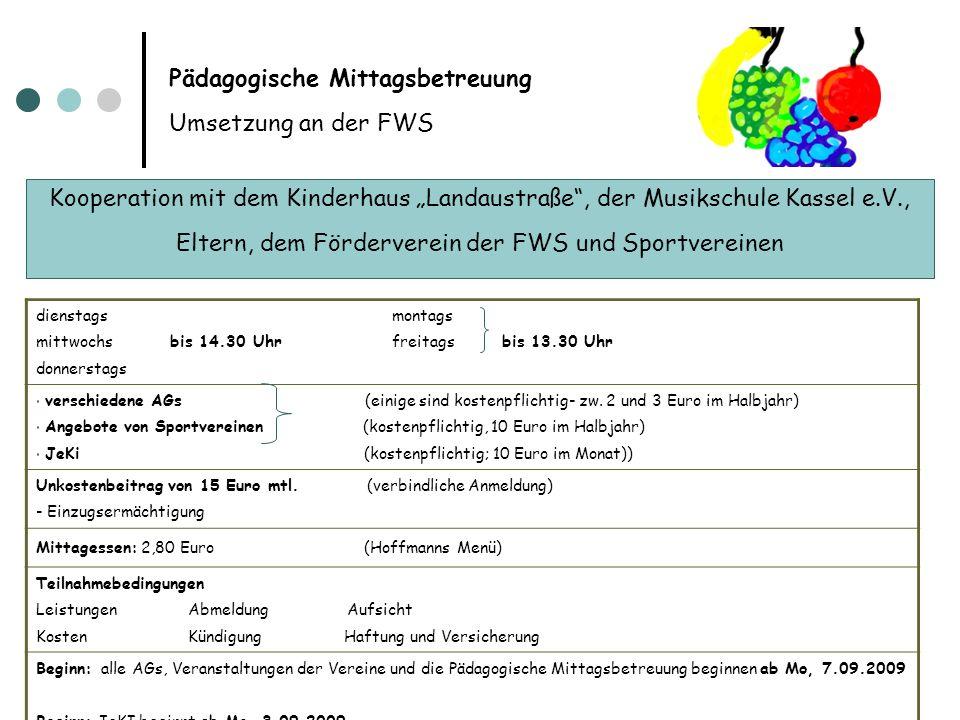 Pädagogische Mittagsbetreuung Umsetzung an der FWS