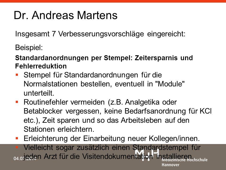 Dr. Andreas Martens Insgesamt 7 Verbesserungsvorschläge eingereicht: