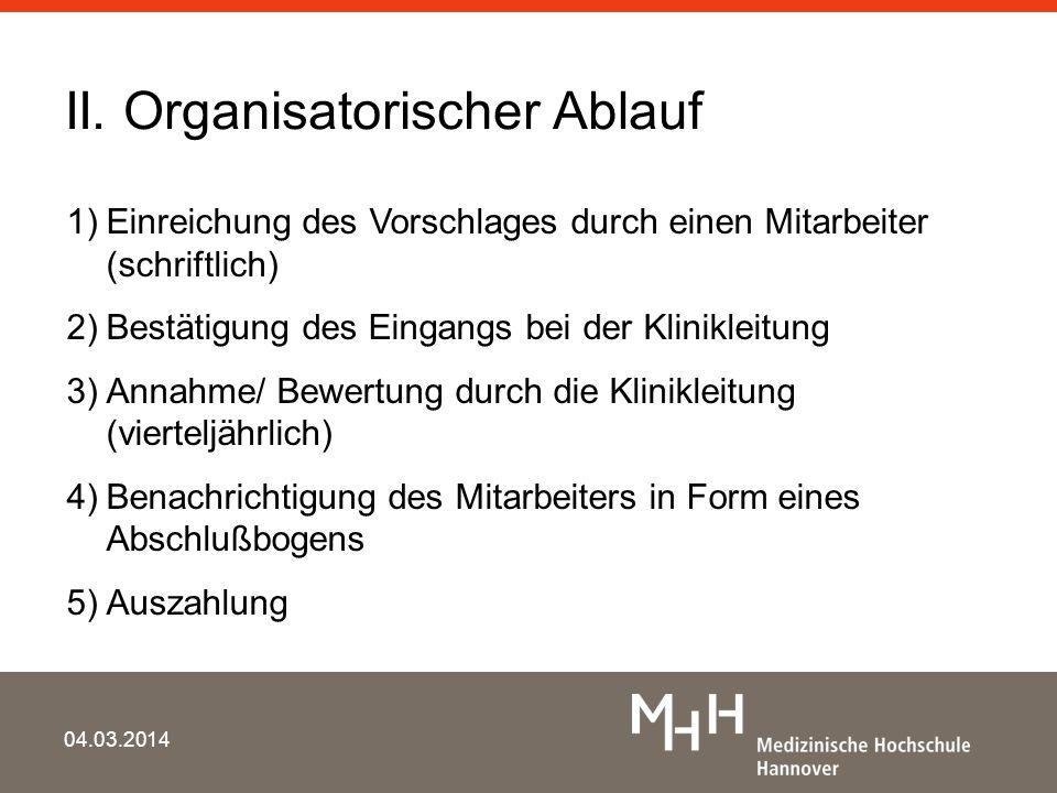 II. Organisatorischer Ablauf
