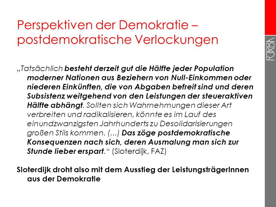 Perspektiven der Demokratie – postdemokratische Verlockungen