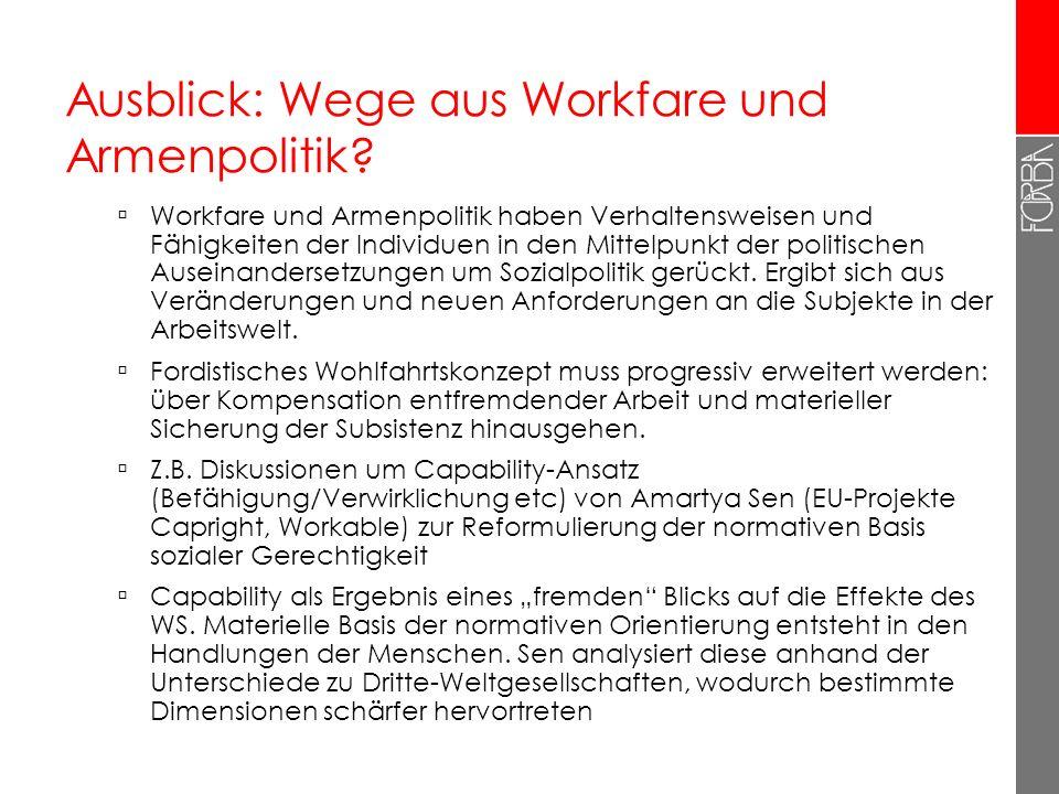 Ausblick: Wege aus Workfare und Armenpolitik