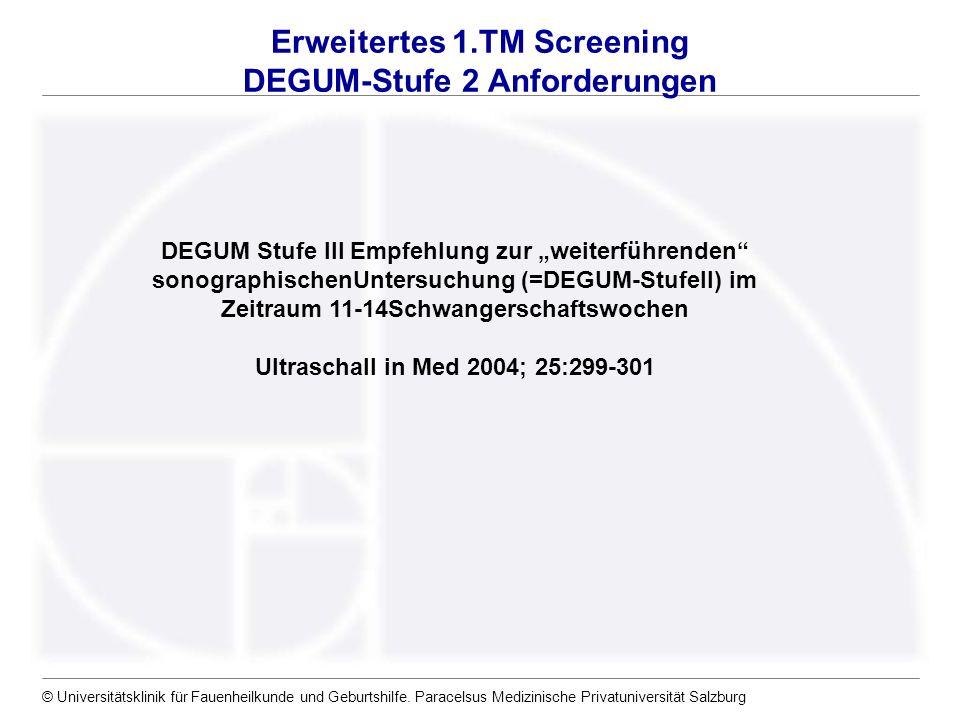 Erweitertes 1.TM Screening DEGUM-Stufe 2 Anforderungen