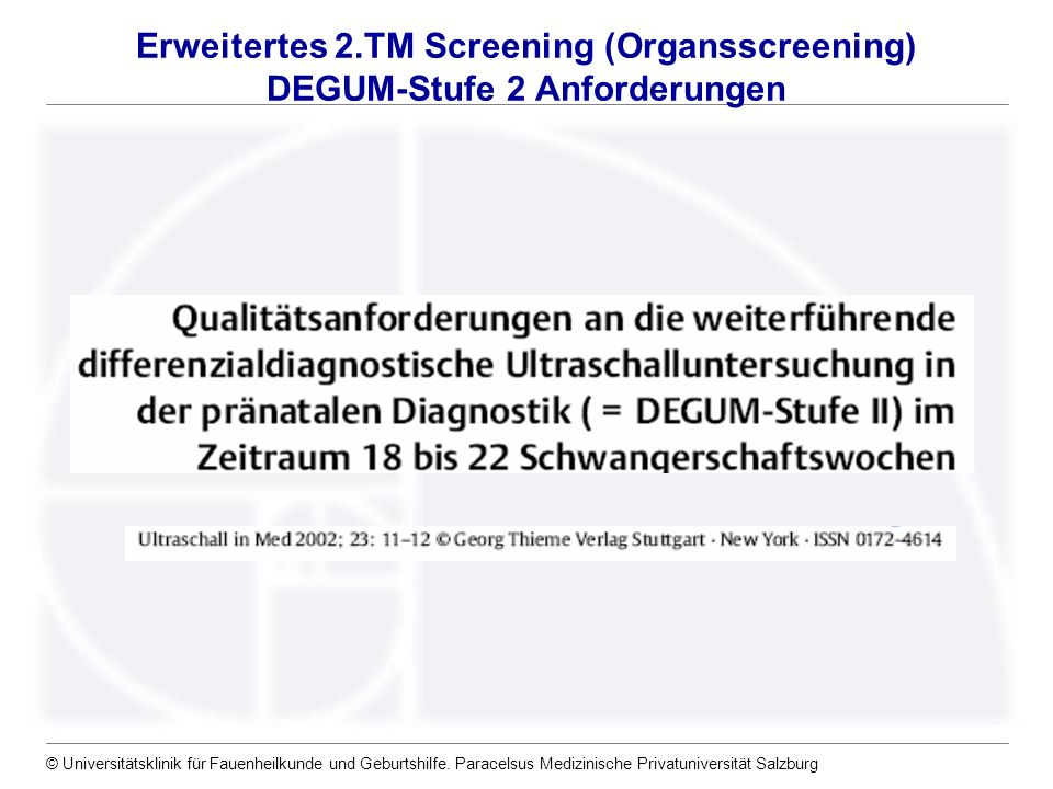 Erweitertes 2.TM Screening (Organsscreening) DEGUM-Stufe 2 Anforderungen
