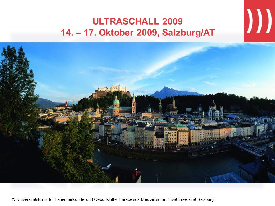 ULTRASCHALL 2009 14. – 17. Oktober 2009, Salzburg/AT