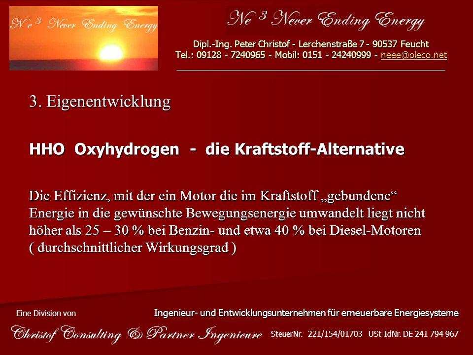 3. Eigenentwicklung HHO  Oxyhydrogen - die Kraftstoff-Alternative