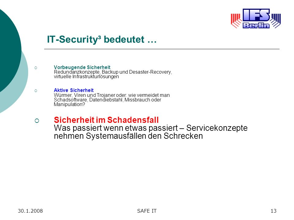 IT-Security³ bedeutet …