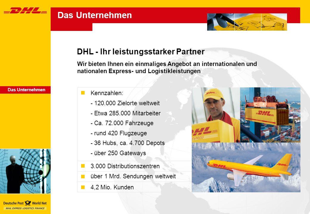Das Unternehmen DHL - Ihr leistungsstarker Partner