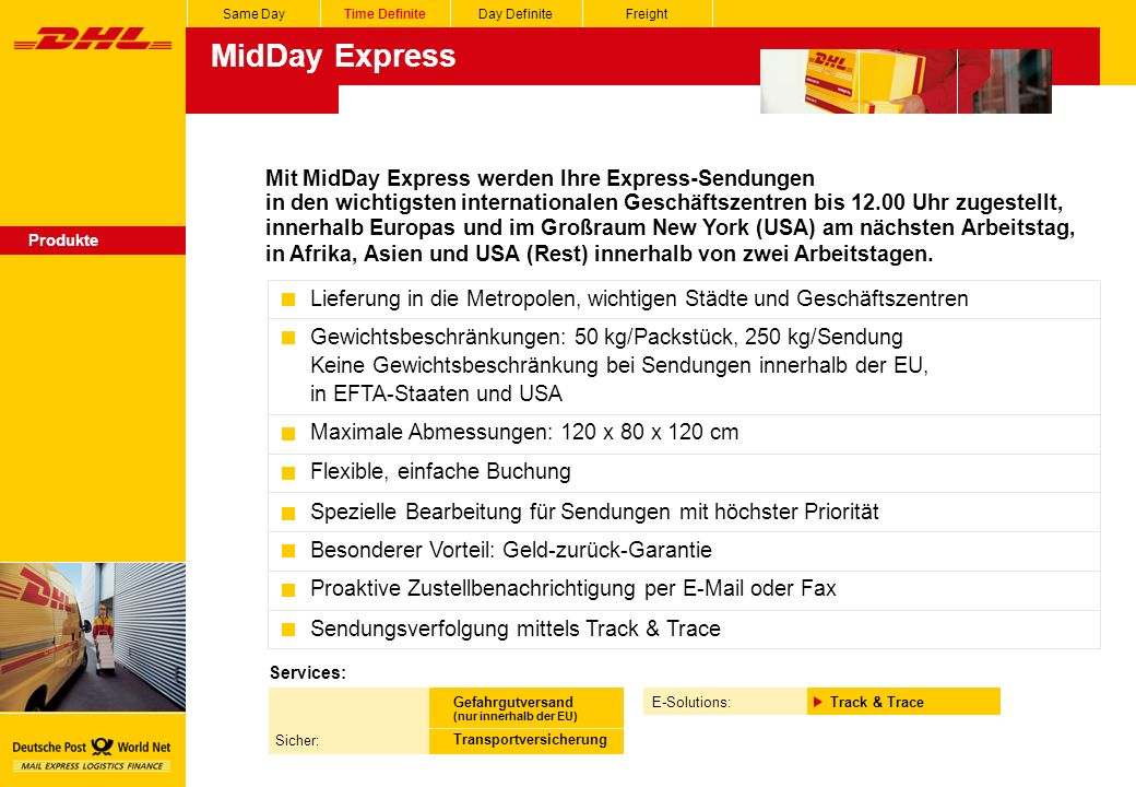 MidDay Express Mit MidDay Express werden Ihre Express-Sendungen