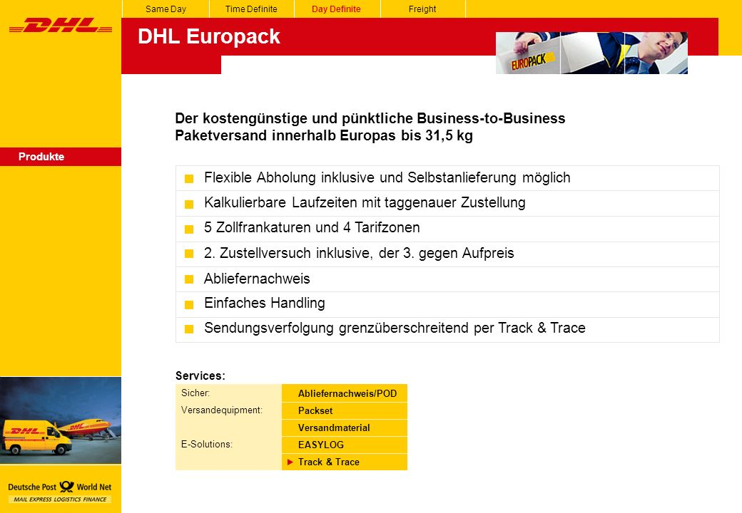 Same Day Time Definite. Day Definite. Freight. DHL Europack.