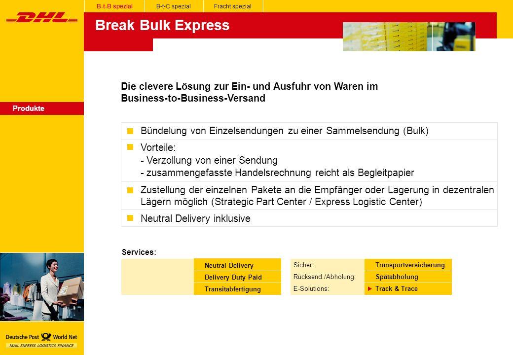 B-t-B spezial B-t-C spezial. Fracht spezial. Break Bulk Express.