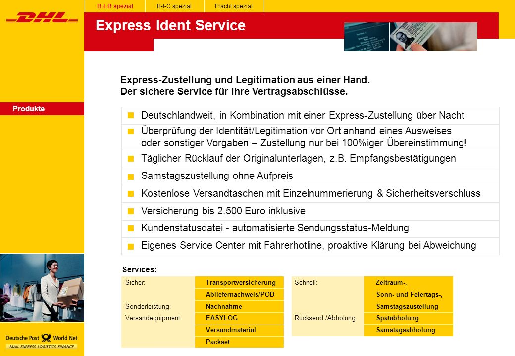 B-t-B spezial B-t-C spezial. Fracht spezial. Express Ident Service.
