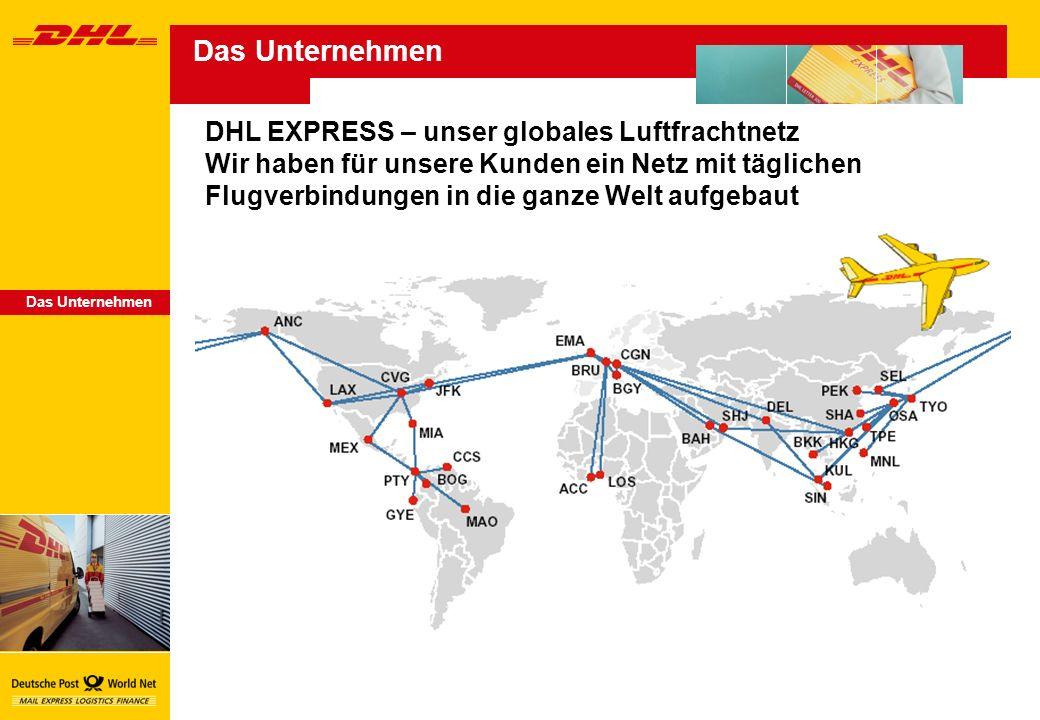 Das Unternehmen DHL EXPRESS – unser globales Luftfrachtnetz
