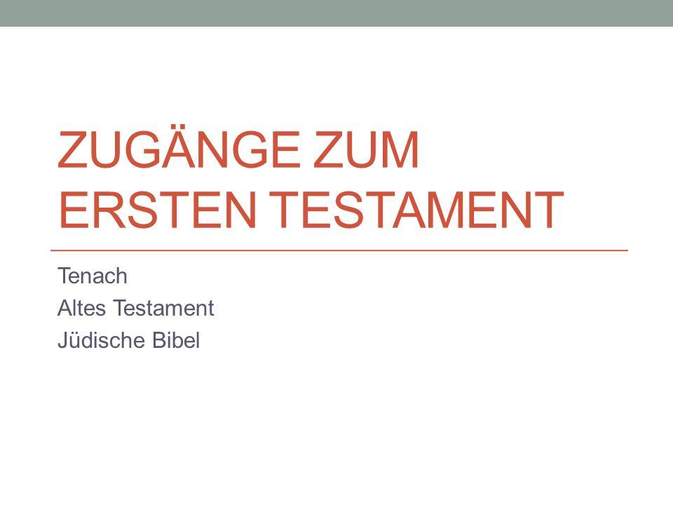 Zugänge zum Ersten Testament
