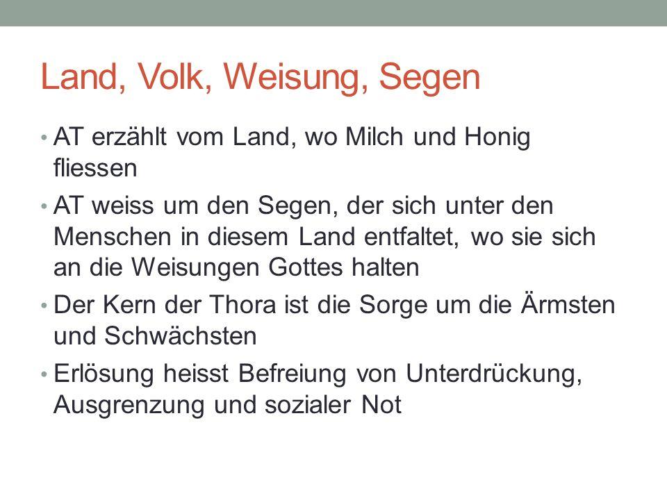 Land, Volk, Weisung, Segen