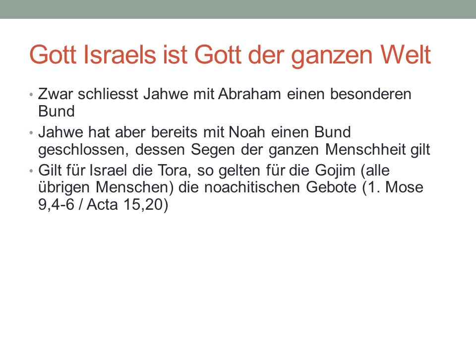 Gott Israels ist Gott der ganzen Welt