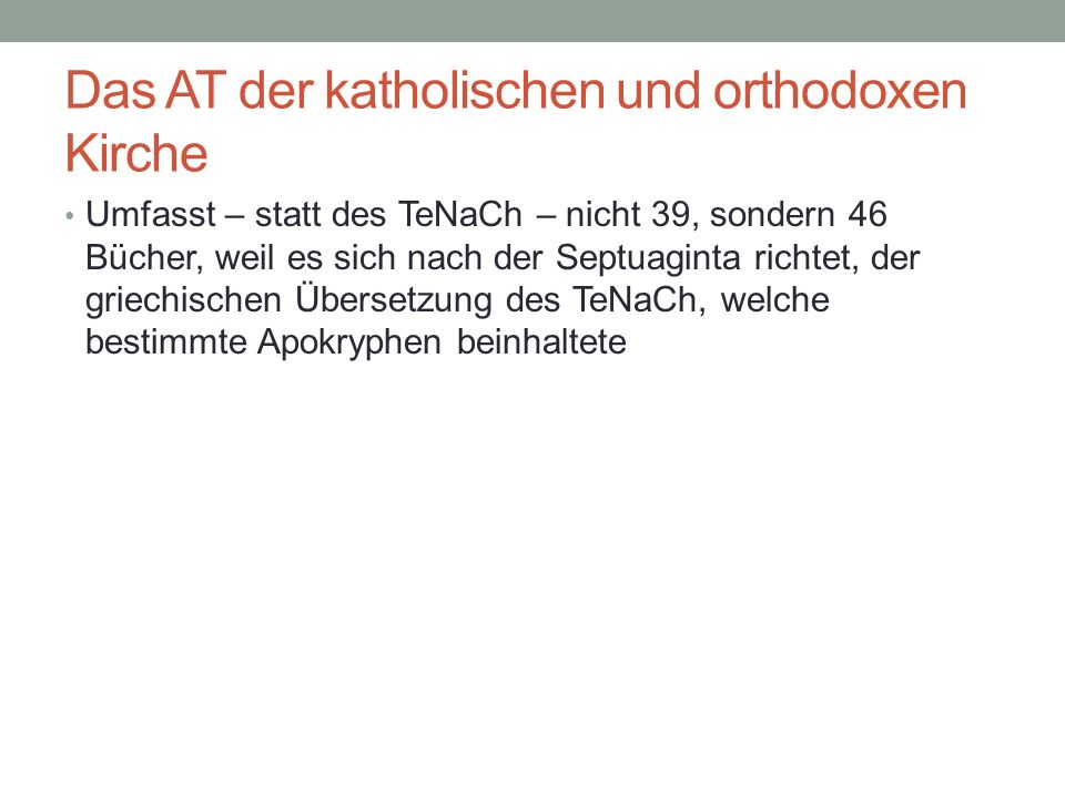 Das AT der katholischen und orthodoxen Kirche