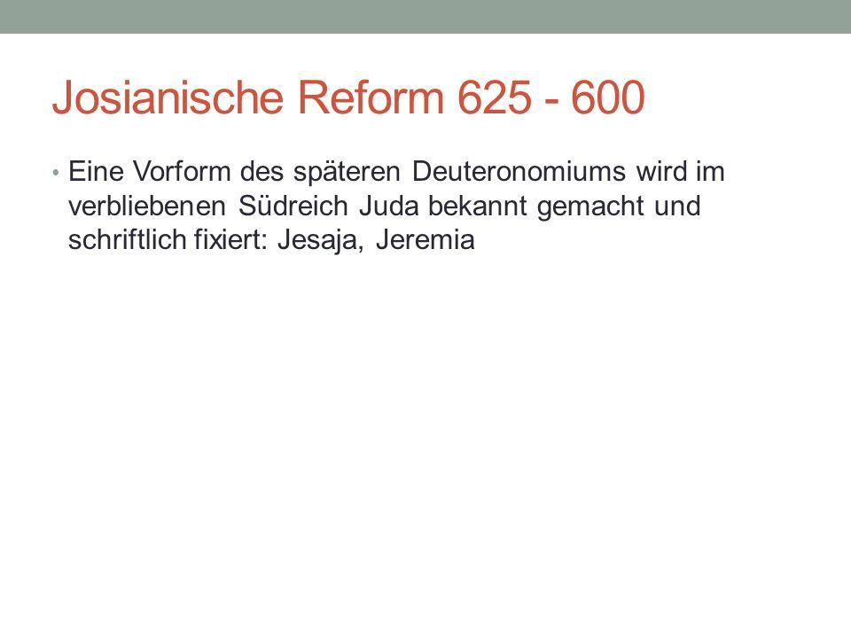 Josianische Reform 625 - 600