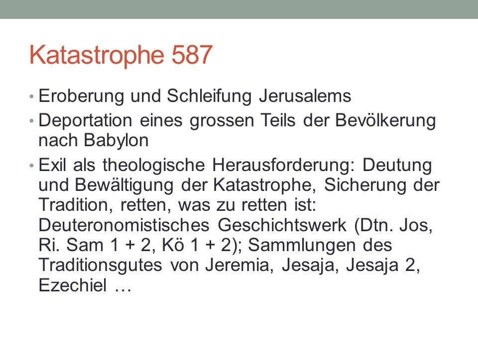 Katastrophe 587 Eroberung und Schleifung Jerusalems