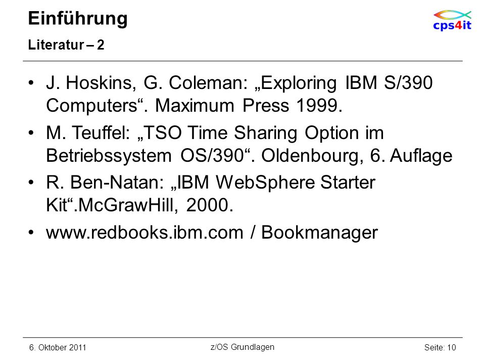 "R. Ben-Natan: ""IBM WebSphere Starter Kit .McGrawHill, 2000."