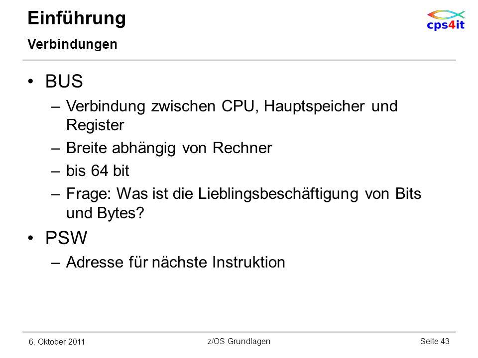 Einführung BUS PSW Verbindung zwischen CPU, Hauptspeicher und Register