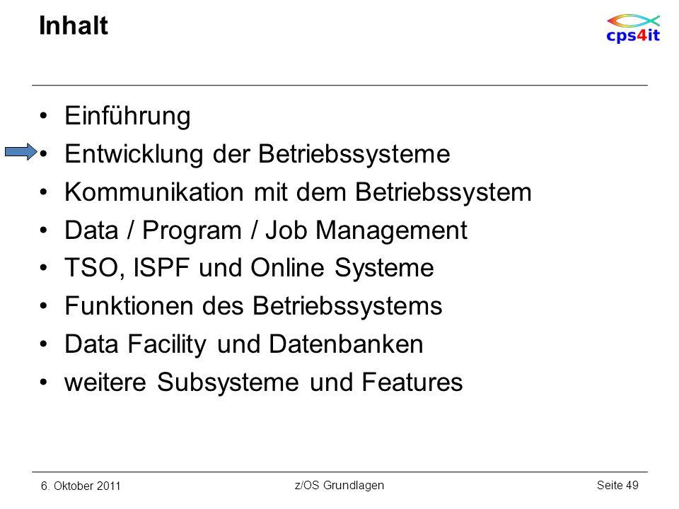 Entwicklung der Betriebssysteme Kommunikation mit dem Betriebssystem