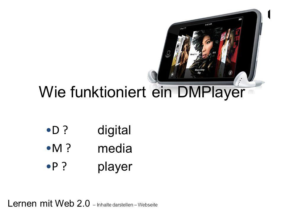 Wie funktioniert ein DMPlayer