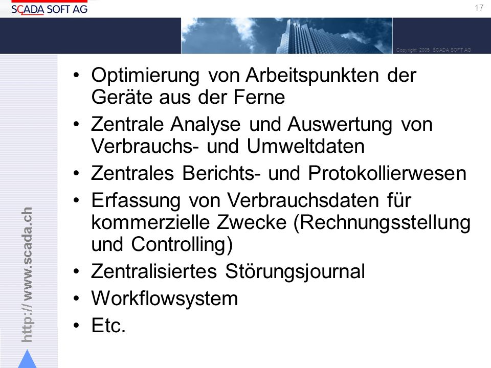 TitelOptimierung von Arbeitspunkten der Geräte aus der Ferne. Zentrale Analyse und Auswertung von Verbrauchs- und Umweltdaten.