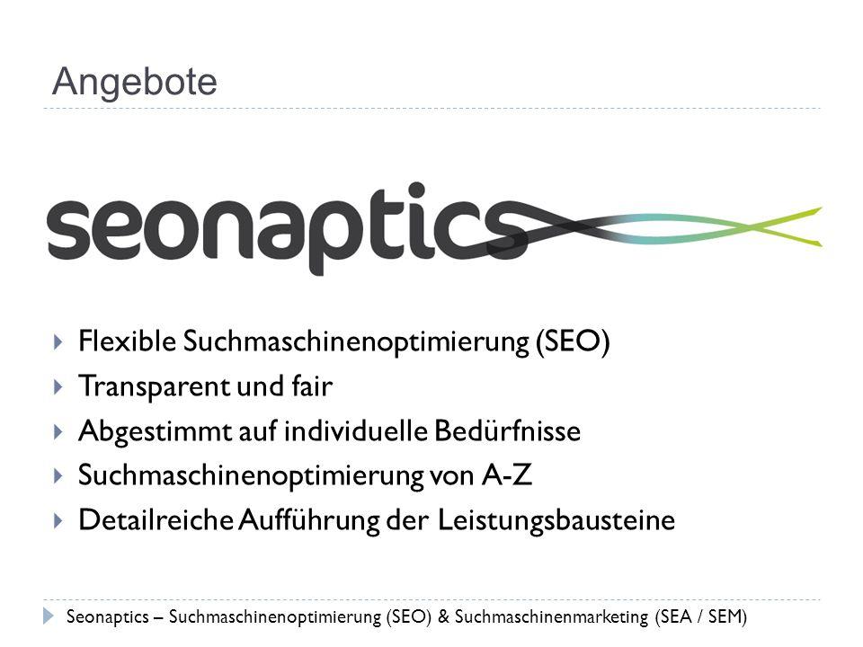 Angebote Flexible Suchmaschinenoptimierung (SEO) Transparent und fair