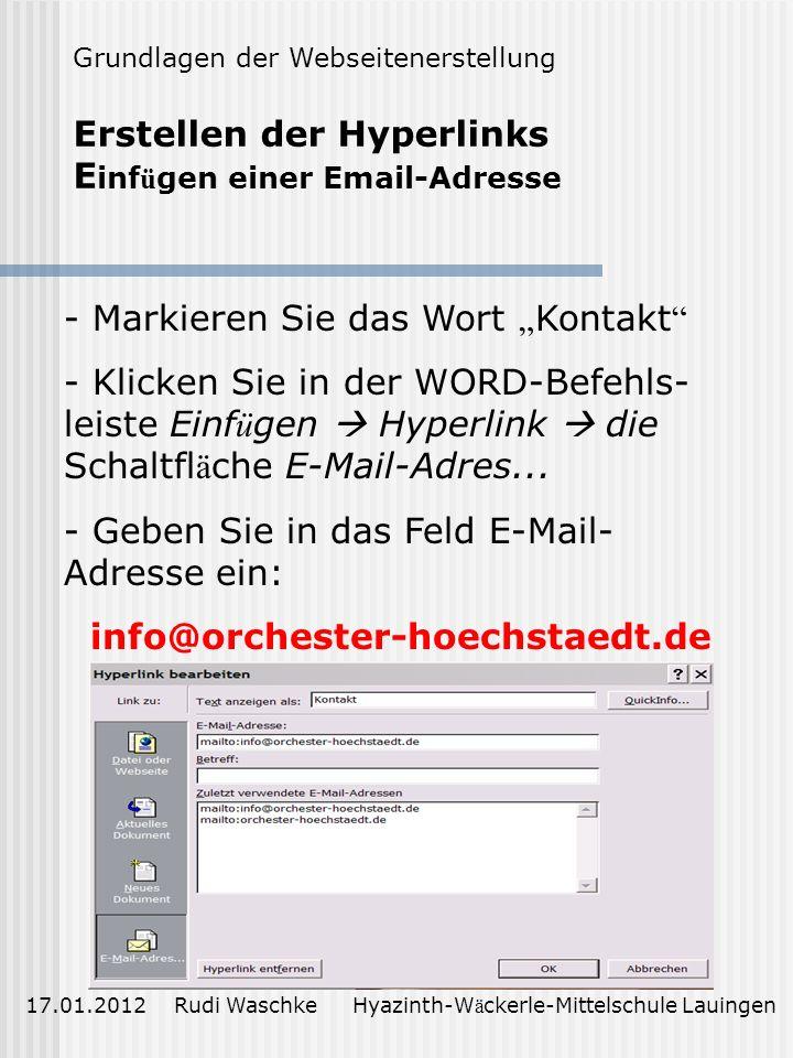 Erstellen der Hyperlinks Einfügen einer Email-Adresse