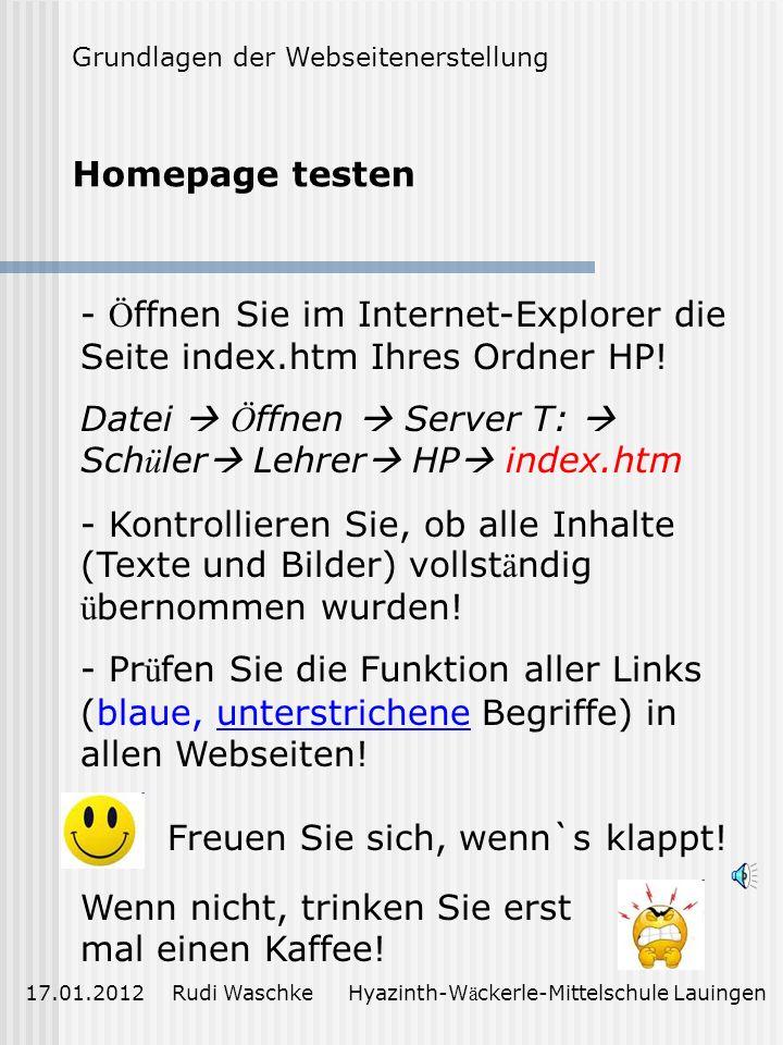 Öffnen Sie im Internet-Explorer die Seite index.htm Ihres Ordner HP!