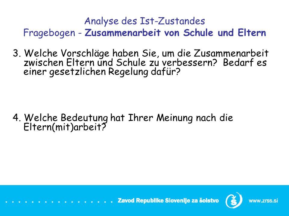 Analyse des Ist-Zustandes Fragebogen - Zusammenarbeit von Schule und Eltern