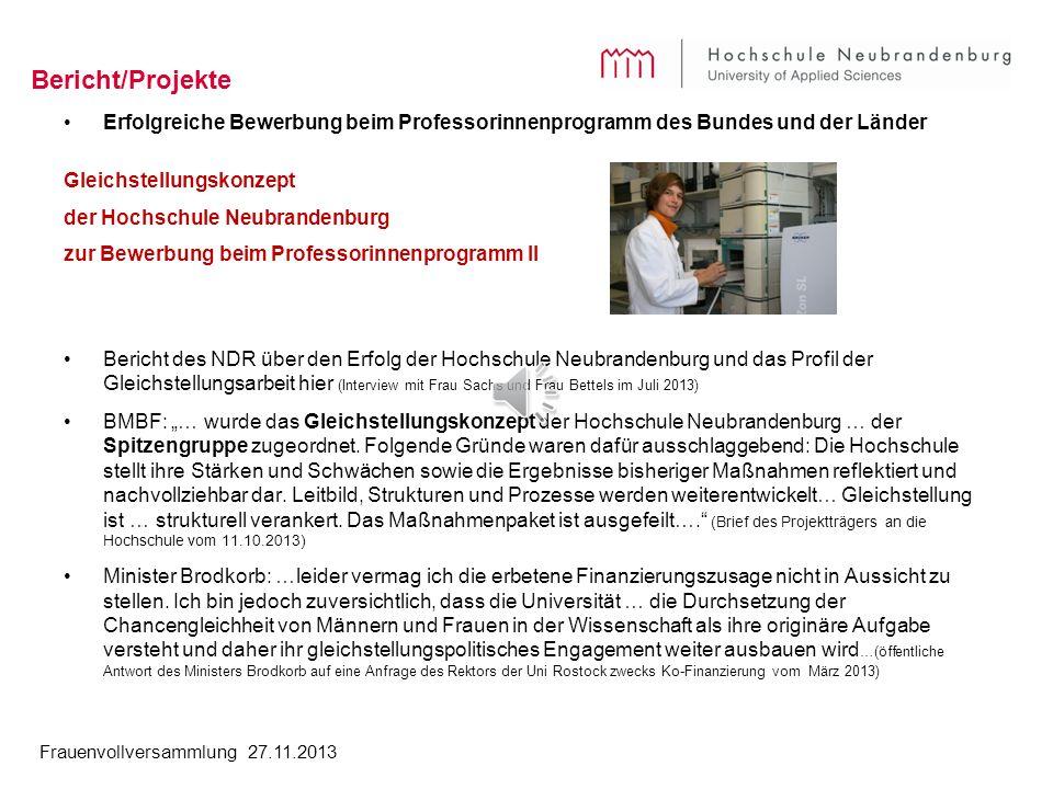 Bericht/Projekte Erfolgreiche Bewerbung beim Professorinnenprogramm des Bundes und der Länder. Gleichstellungskonzept.