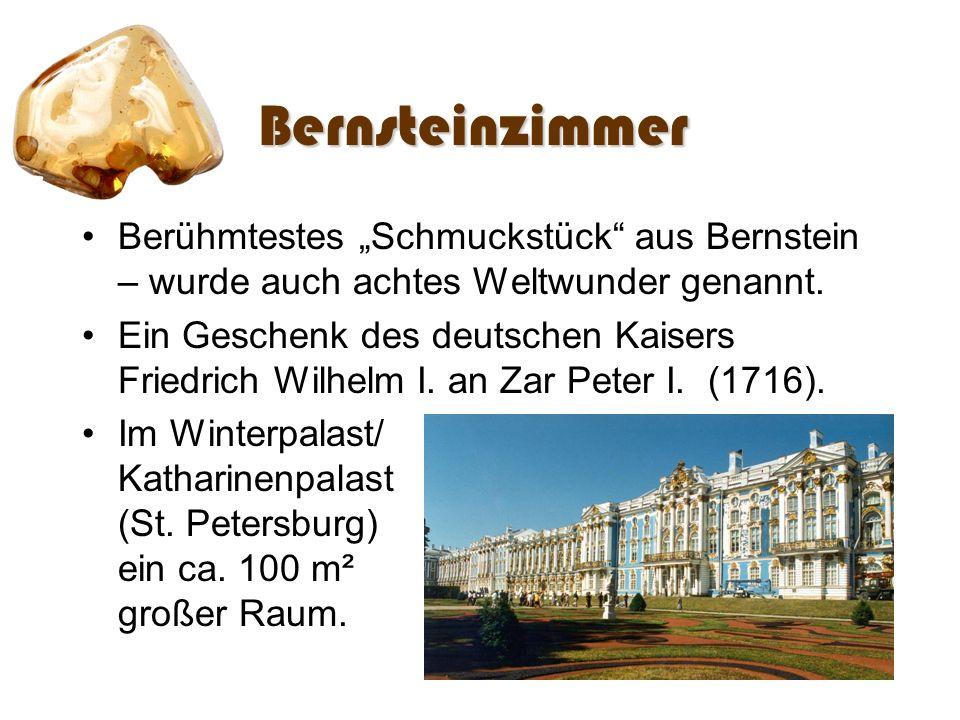 """Bernsteinzimmer Berühmtestes """"Schmuckstück aus Bernstein – wurde auch achtes Weltwunder genannt."""