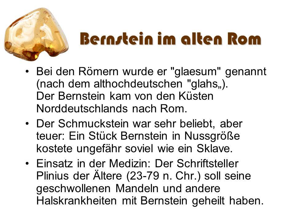 Bernstein im alten Rom