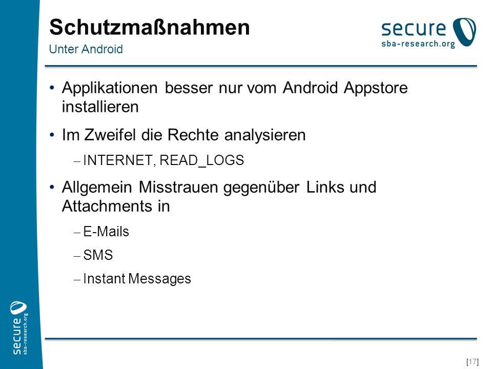 Schutzmaßnahmen Unter Android. Applikationen besser nur vom Android Appstore installieren. Im Zweifel die Rechte analysieren.