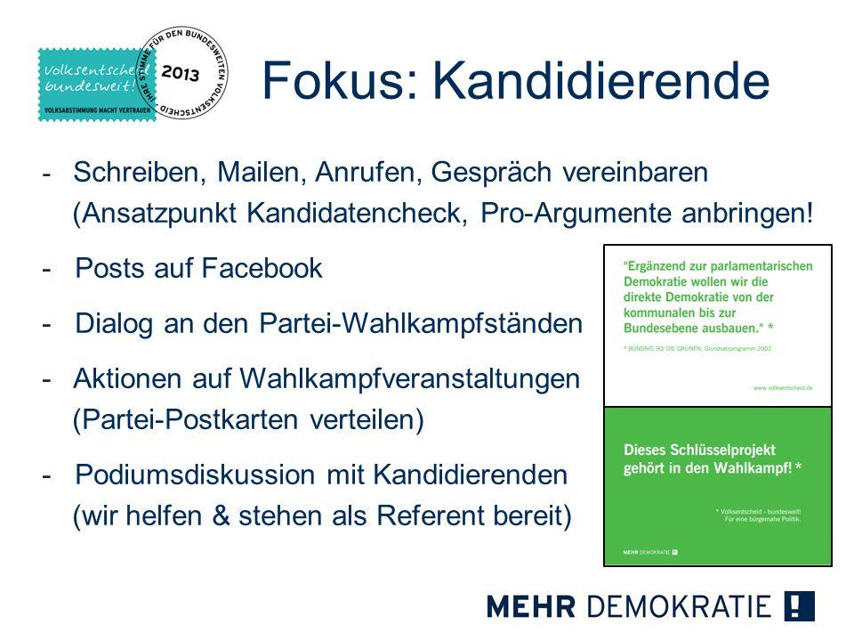 Fokus: Kandidierende - Schreiben, Mailen, Anrufen, Gespräch vereinbaren (Ansatzpunkt Kandidatencheck, Pro-Argumente anbringen!