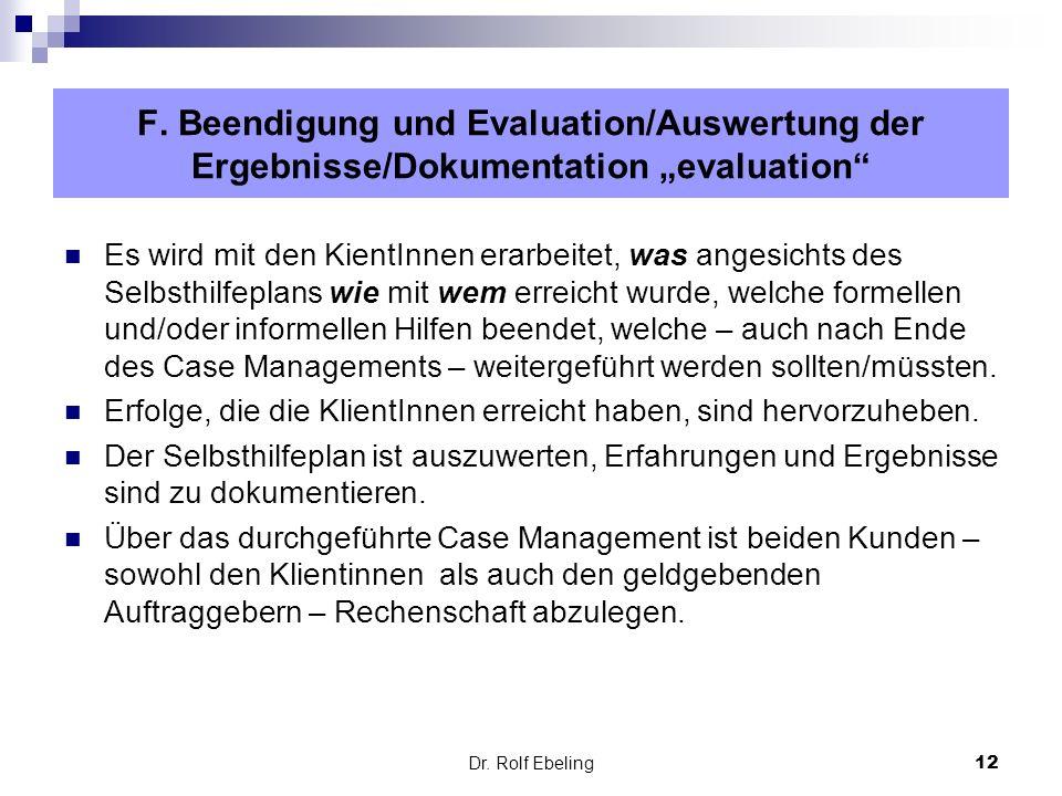 """F. Beendigung und Evaluation/Auswertung der Ergebnisse/Dokumentation """"evaluation"""