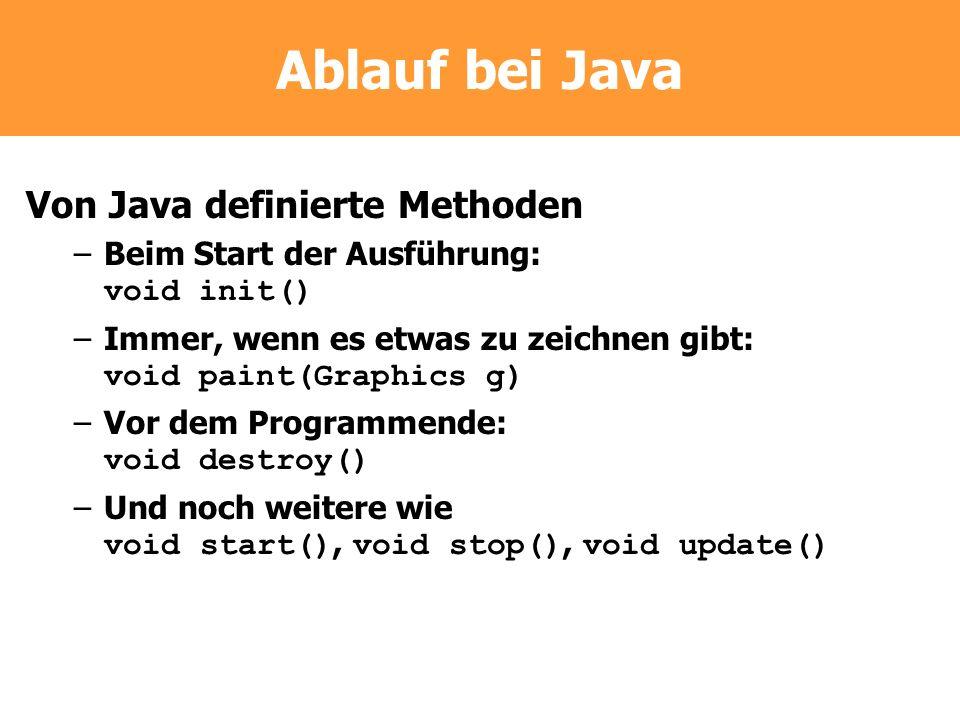 Ablauf bei Java Von Java definierte Methoden