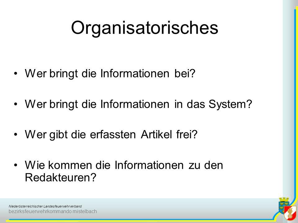 Organisatorisches Wer bringt die Informationen bei