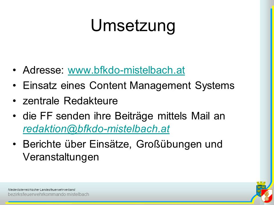 Umsetzung Adresse: www.bfkdo-mistelbach.at