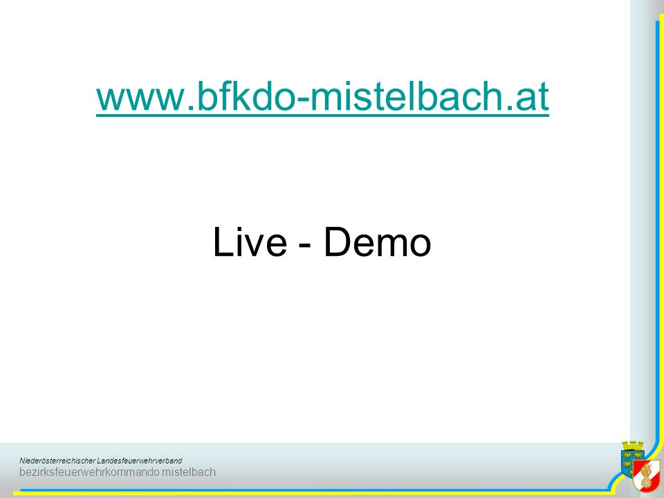 www.bfkdo-mistelbach.at Live - Demo