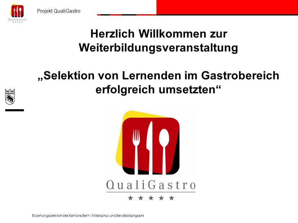 """Herzlich Willkommen zur Weiterbildungsveranstaltung """"Selektion von Lernenden im Gastrobereich erfolgreich umsetzten"""