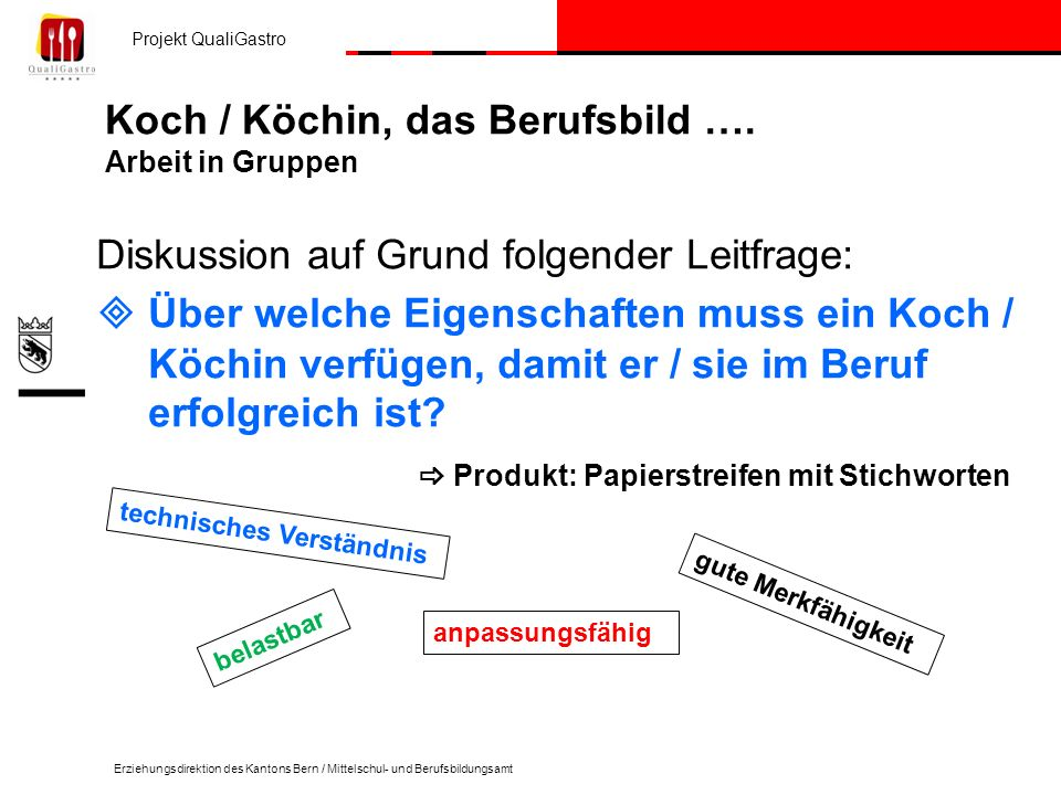 Koch / Köchin, das Berufsbild …. Arbeit in Gruppen
