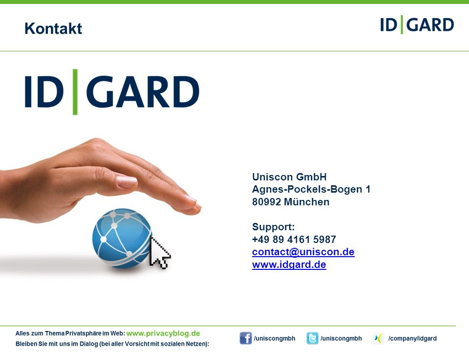 Kontakt Uniscon GmbH Agnes-Pockels-Bogen 1 80992 München Support: