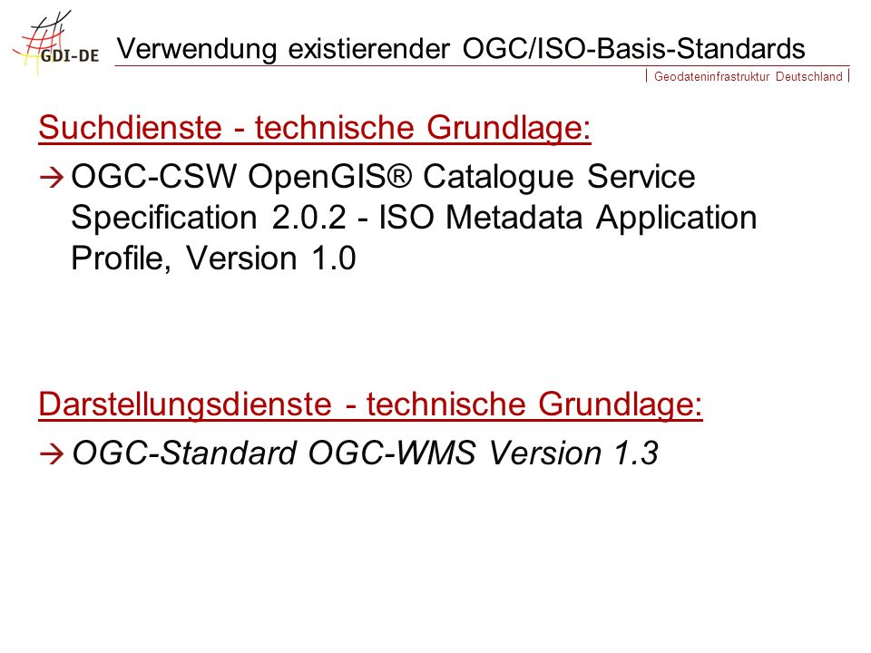Verwendung existierender OGC/ISO-Basis-Standards