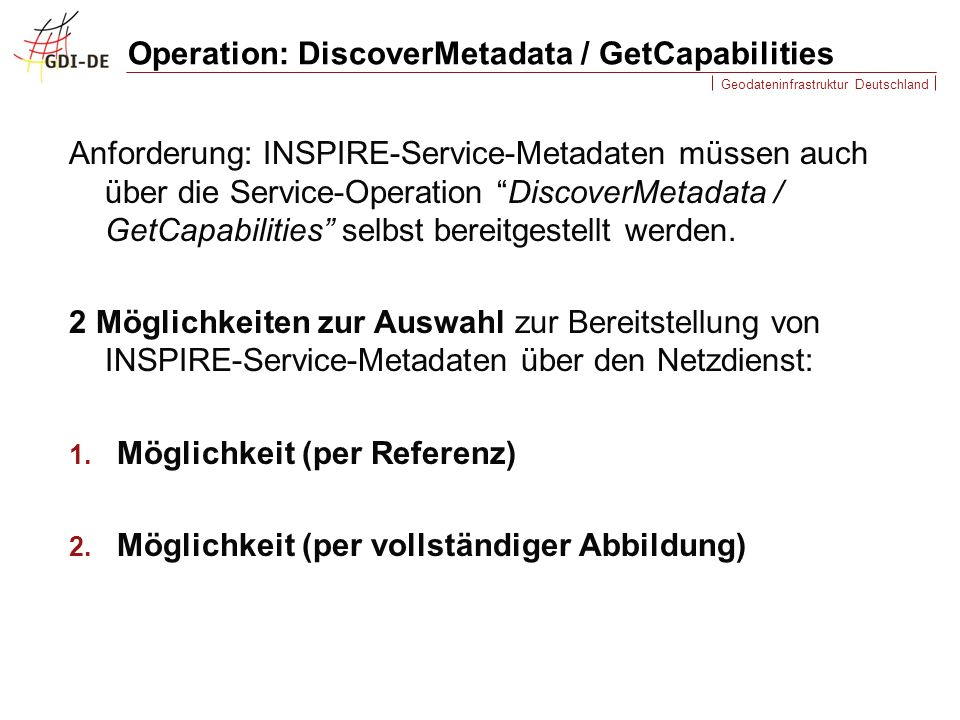 Operation: DiscoverMetadata / GetCapabilities