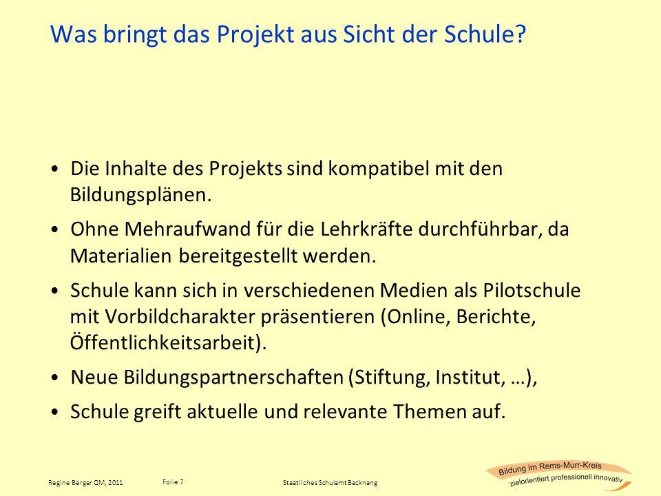 Was bringt das Projekt aus Sicht der Schule