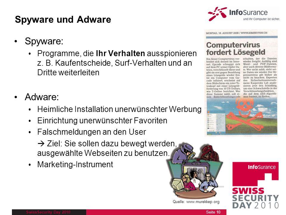 Spyware und Adware Spyware: Adware: