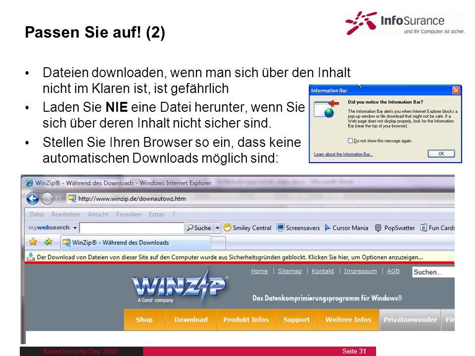 Passen Sie auf! (2) Dateien downloaden, wenn man sich über den Inhalt nicht im Klaren ist, ist gefährlich.