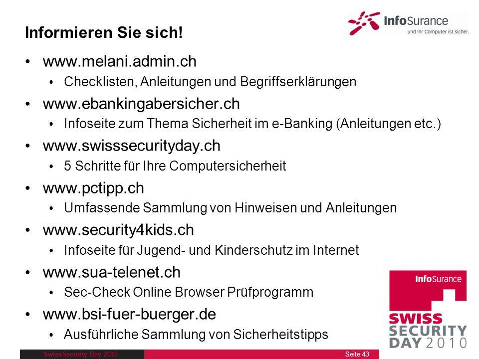 Informieren Sie sich! www.melani.admin.ch www.ebankingabersicher.ch